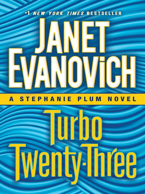 Title details for Turbo Twenty-Three by Janet Evanovich - Wait list